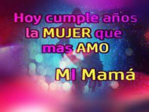 Feliz Cumpleaños Para Una Mama