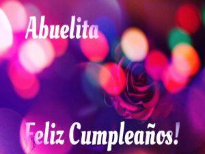 Mensajes Y Frases Para El Feliz Cumpleaños De Una Abuelita