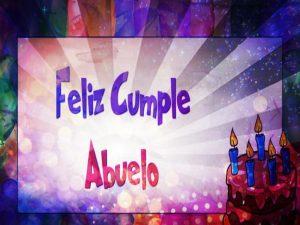 Feliz Cumpleaños Para Mi Abuelo